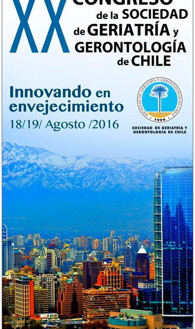 CONGRESO DE LA SOCIEDAD DE GERIATRÍA Y GERONTOLOGÍA DE CHILE 18 Y 19 DE AGOSTO 2016