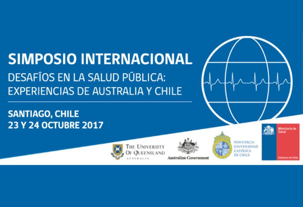 SIMPOSIO INTERNACIONAL: DESAFÍOS EN LA SALUD PÚBLICA: EXPERIENCIAS DE AUSTRALIA Y CHILE