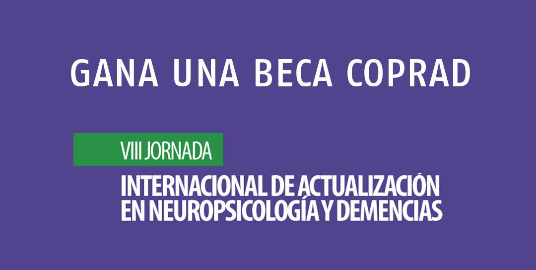 COPRAD REGALA DOS BECAS PARA VIII JORNADA INTERNACIONAL DE ACTUALIZACIÓN EN NEUROPSICOLOGIA Y DEMENCIAS